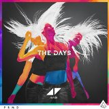 The Days (feat. Robbie Williams) sheet music by Avicii