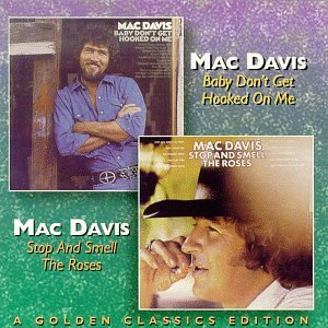 Mac Davis Baby Don't Get Hooked On Me cover art