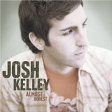 Josh Kelley:Only You
