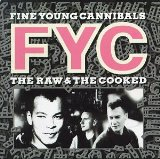 She Drives Me Crazy sheet music by Fine Young Cannibals