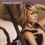 Miranda Lambert: Love Song