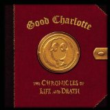 The Chronicles Of Life & Death sheet music by Good Charlotte