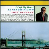 I Left My Heart In San Francisco sheet music by Tony Bennett