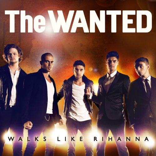 The Wanted Walks Like Rihanna cover art