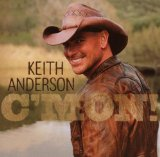 Keith Anderson:I Still Miss You