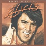 Welcome To My World sheet music by Elvis Presley