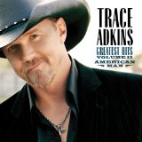 Trace Adkins:You're Gonna Miss This