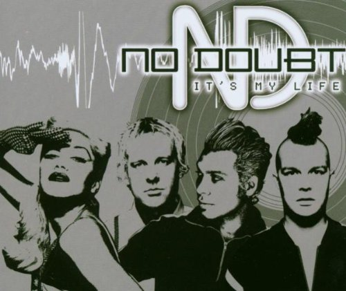 No Doubt It's My Life cover art