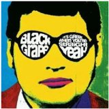 Black Grape:Kelly's Heroes