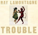 Trouble sheet music by Ray LaMontagne