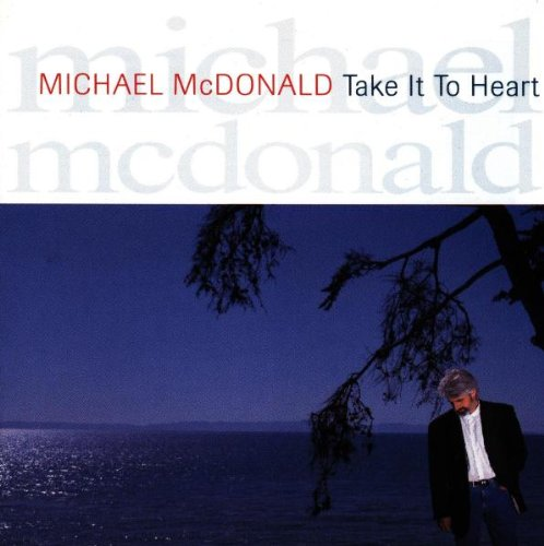Michael McDonald Take It To Heart cover art