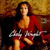 Chely Wright:Single White Female