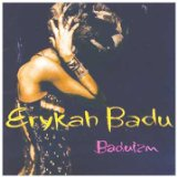 Erykah Badu:On And On