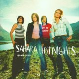 Sahara Hotnights:On Top Of Your World