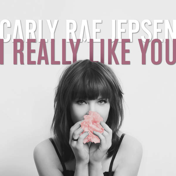 Carly Rae Jepsen I Really Like You cover art