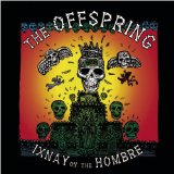 The Offspring:Gone Away