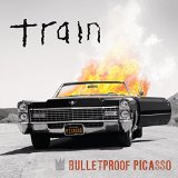 Bulletproof Picasso sheet music by Train