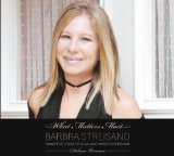 What Matters Most (arr. Audrey Snyder) sheet music by Barbra Streisand