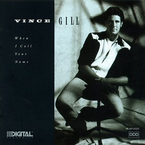 Vince Gill When I Call Your Name cover art