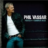 Phil Vassar:Love Is A Beautiful Thing