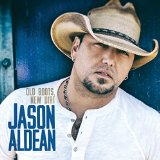 Tonight Looks Good On You sheet music by Jason Aldean