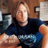 Better Life sheet music by Keith Urban