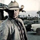 Night Train sheet music by Jason Aldean