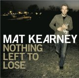 Nothing Left To Lose sheet music by Mat Kearney