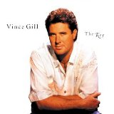 Vince Gill:If You Ever Have Forever In Mind