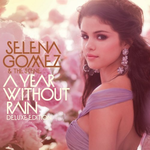 Selena Gomez & The Scene A Year Without Rain cover art