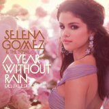 A Year Without Rain sheet music by Selena Gomez & The Scene