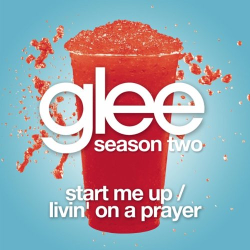 Glee Cast Start Me Up/ Livin' On A Prayer cover art