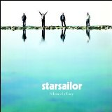 Starsailor:Silence Is Easy