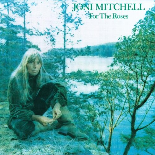 Joni Mitchell For The Roses cover art