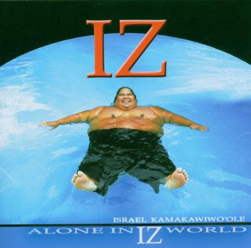 "Israel ""Iz"" Kamakawiwo'ole Over The Rainbow (from ""The Wizard Of Oz"") cover art"
