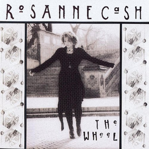 Rosanne Cash The Wheel cover art