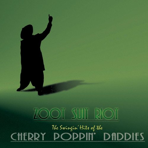 Cherry Poppin' Daddies Zoot Suit Riot cover art