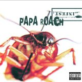 Between Angels And Insects sheet music by Papa Roach