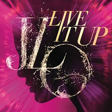 Jennifer Lopez Live It Up cover art