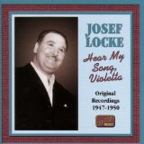 Hear My Song, Violetta sheet music by Josef Locke