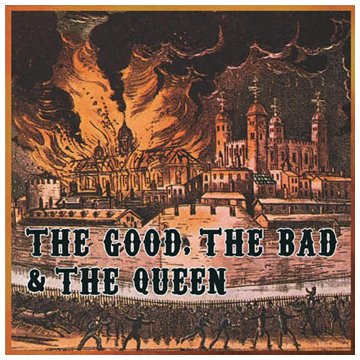 The Good, the Bad & the Queen Behind The Sun cover art