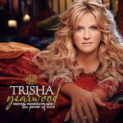 Trisha Yearwood Heaven, Heartache And The Power Of Love cover art