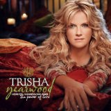 Heaven, Heartache And The Power Of Love sheet music by Trisha Yearwood