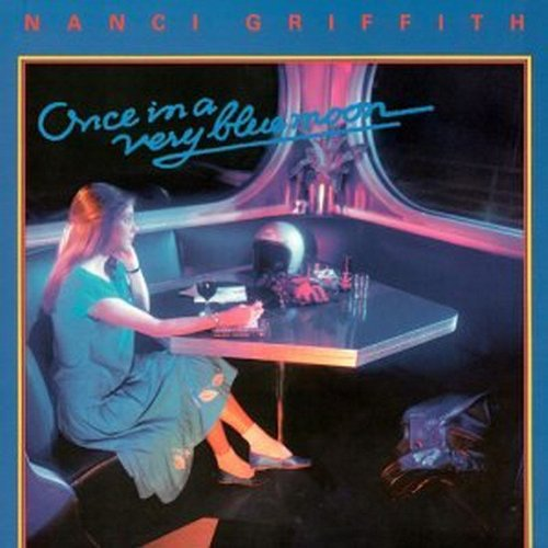Nanci Griffith Once In A Very Blue Moon cover art