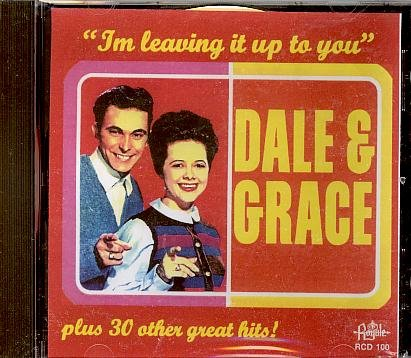 Dale & Grace I'm Leaving It Up To You cover art