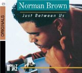 Just Between Us sheet music by Norman Brown