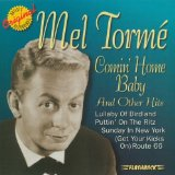 Comin' Home Baby sheet music by Mel Torme