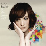 All I Want (Sarah Blasko) Noder