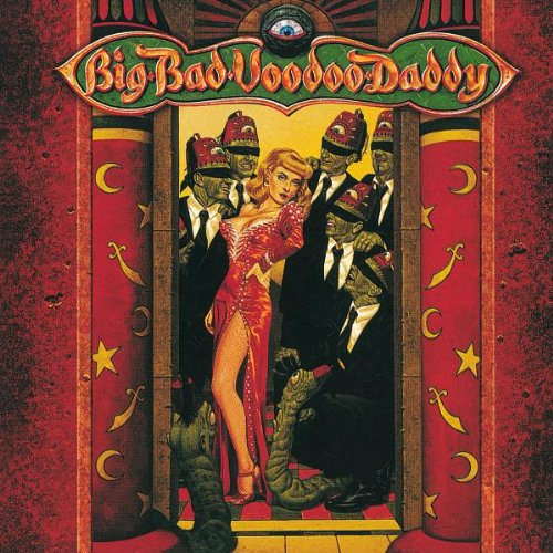 Big Bad Voodoo Daddy Who's That Creepin' cover art