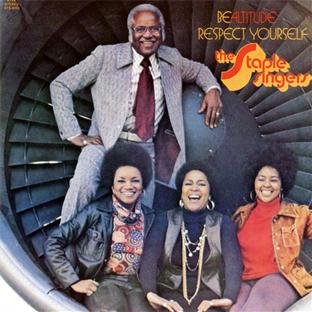 The Staple Singers Respect Yourself cover art